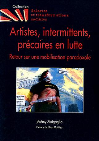 Artistes, intermittents, précaires en lutte. </br>Retour sur une mobilisation paradoxale