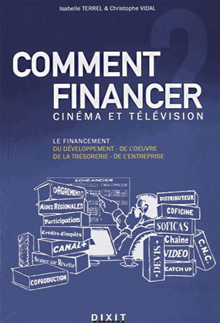 Comment financer cinéma et télévision ?