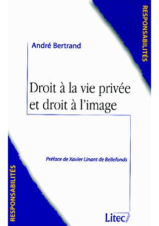 Droit à la vie privée et droit à l'image