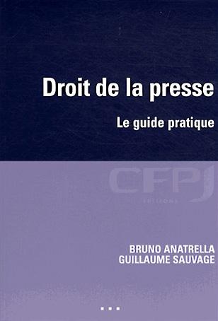 Droit de la presse – Le guide pratique