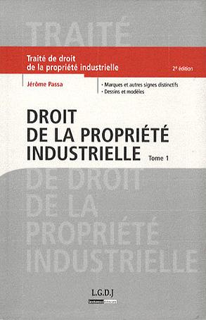 Droit de la propriété industrielle Tome 1