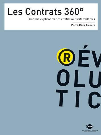 Les contrats 360° : pour une explication des contrats à droits multiples