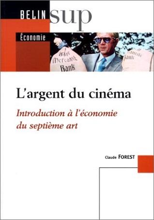 L'argent du cinéma – Introduction à l'économie du septième art