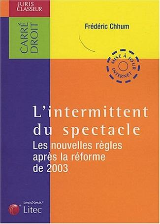 L'intermittent du spectacle – les nouvelles règles après la réforme de 2003