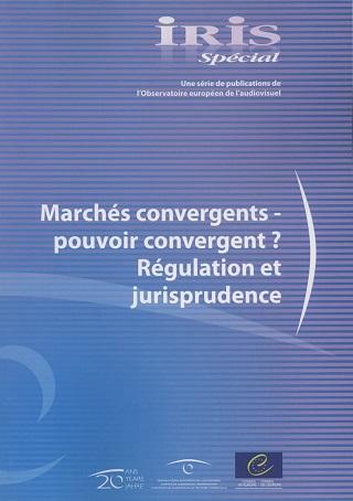 Marchés convergents – pouvoir convergent?