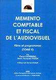 Memento Comptable et Fiscal de l'Audiovisuel - Tome 2
