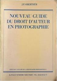 Nouveau guide du droit d'auteur en photographie