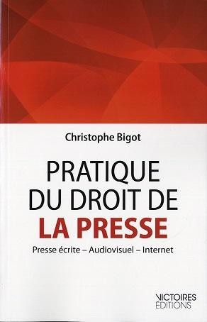 Pratique du droit de la presse (Presse écrite, Audiovisuel, Internet)