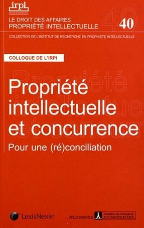 Propriété Intellectuelle et Concurrence