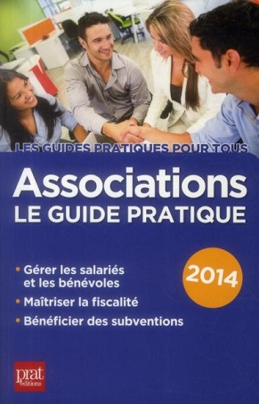 Associations : le guide pratique 2014