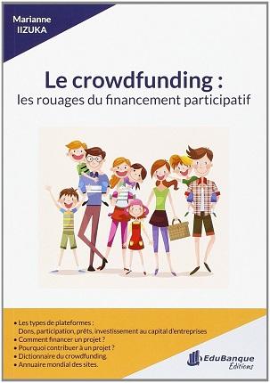 Le crowdfunding : les rouages du financement participatif