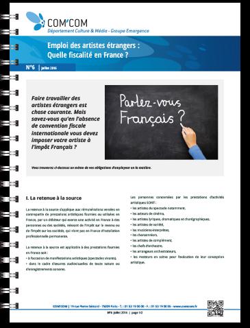 Emploi des artistes étrangers :  Quelle fiscalité en France ?