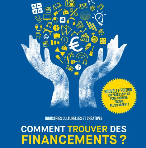 Industries Culturelles & Créatives : Comment trouver des financements ?